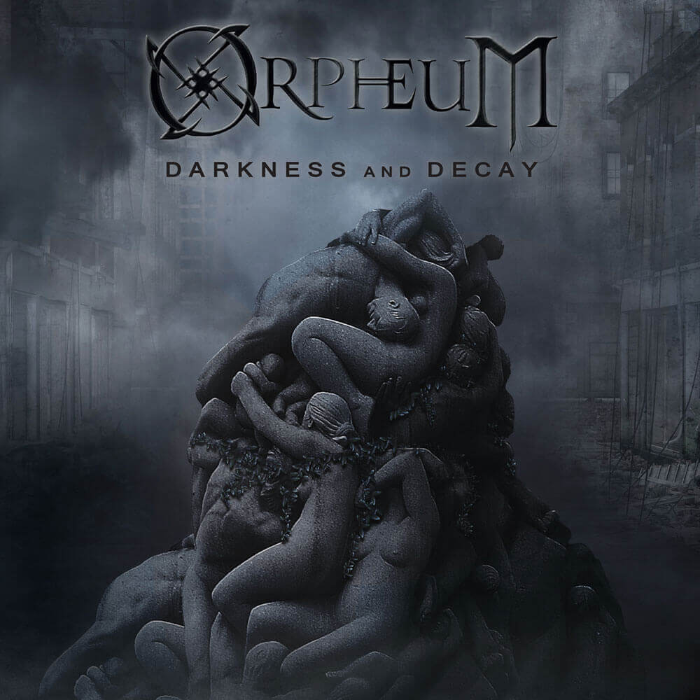 Orpheum - Darkness and Decay